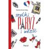 "Paulina Wnuk-Crépy  ''szpilki Paryż i miłość"""