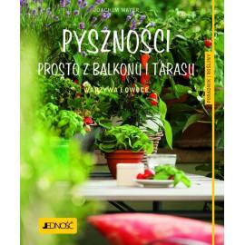 Joachim Mayer Pyszności prosto z balkonu i tarasu , warzywa i owoce .