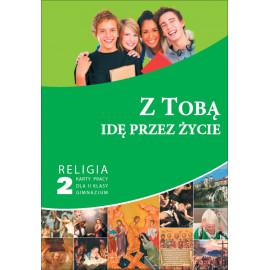 GAUDIUM KARTY KL. 2 Z TOBĄ IDĘ PRZ ŻYCIE KL. 2 GIM