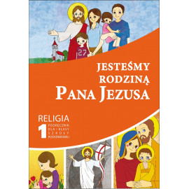 GAUDIUM PODRĘCZNIK JESTEŚMY RODZINĄ PANA JEZUSA KL. 1 SZP